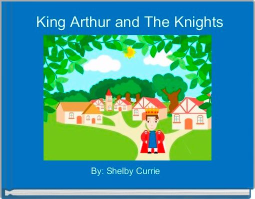 King Arthur and The Knights