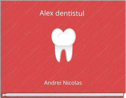 Alex dentistul