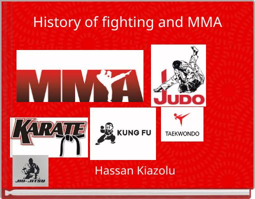 History of fighting and MMA