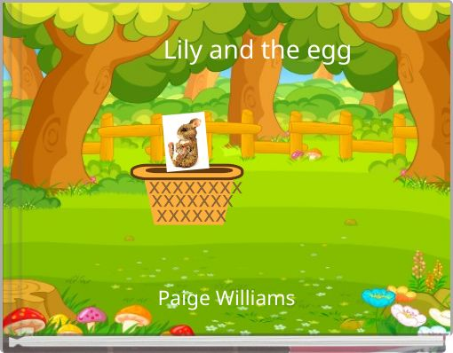 Lily and the egg