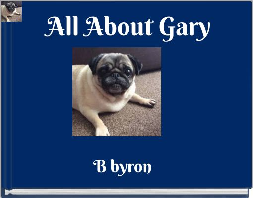 All About Gary