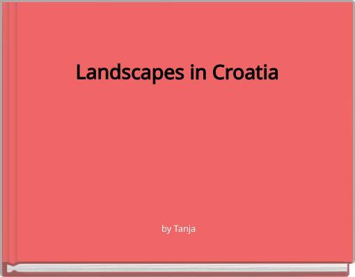 Landscapes in Croatia