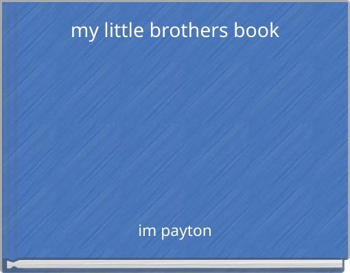 my little brothers book