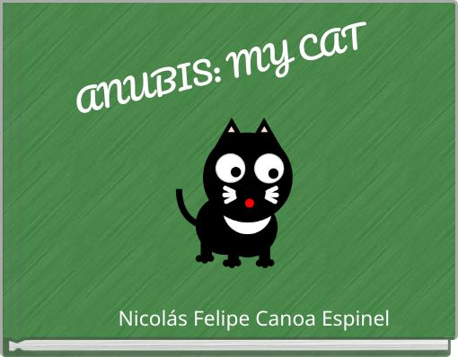 ANUBIS: MY CAT