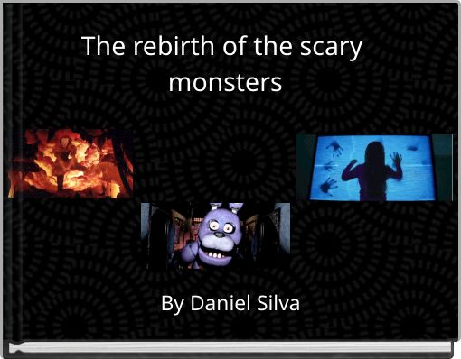The rebirth of the scary monsters
