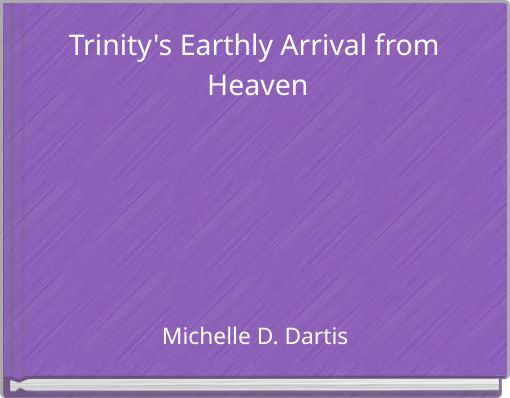 Trinity's Earthly Arrival from Heaven