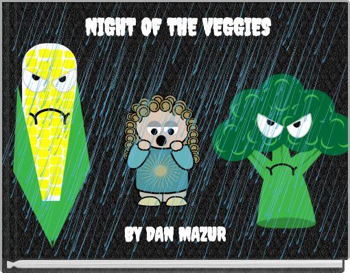 NIGHT OF THE VEGGIES