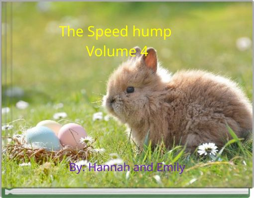 The Speed hump Volume 4