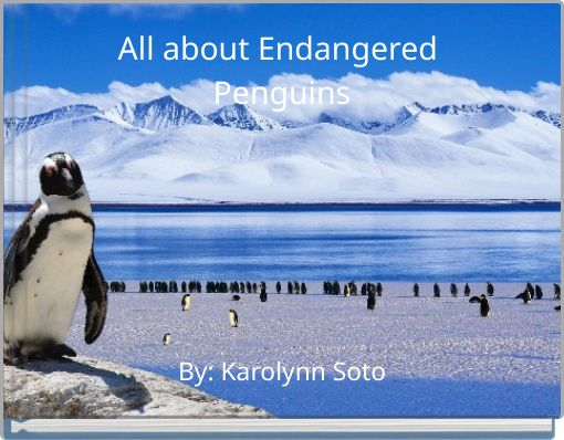All about Endangered Penguins