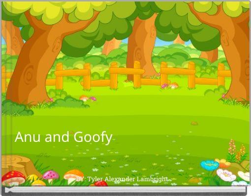 Anu and Goofy