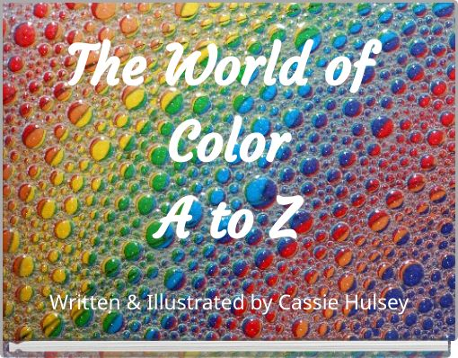 The World of ColorA to Z