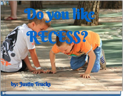 Do you like RECESS?
