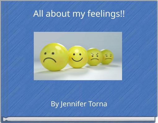 All about my feelings!!