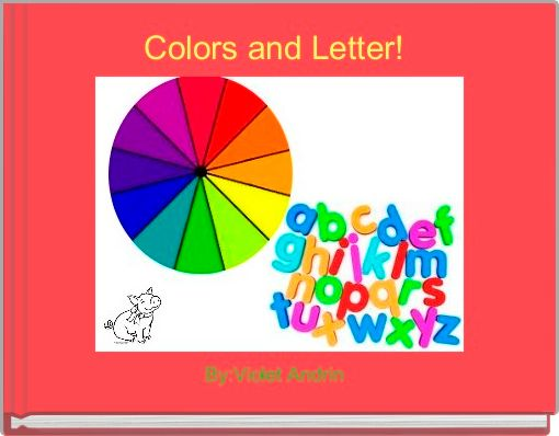 Colors and Letter!