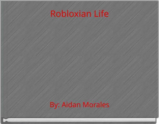 Robloxian Life