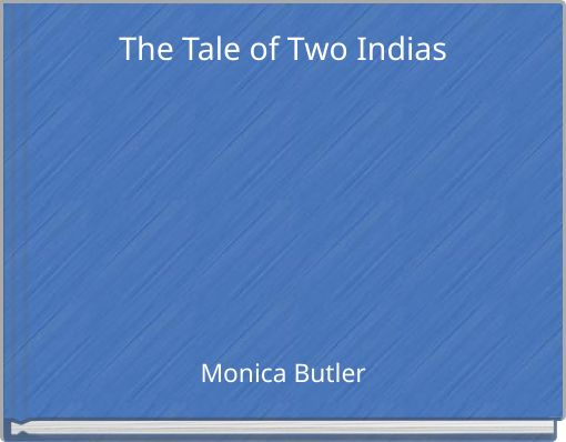 The Tale of Two Indias