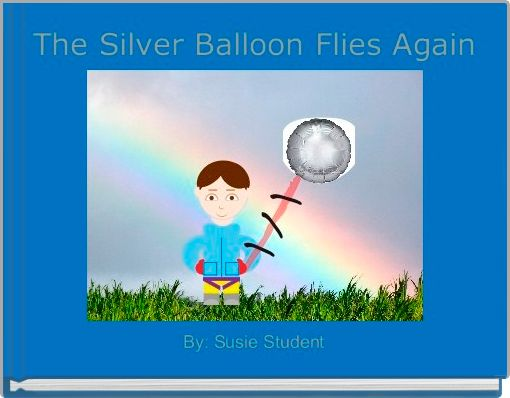 The Silver Balloon Flies Again
