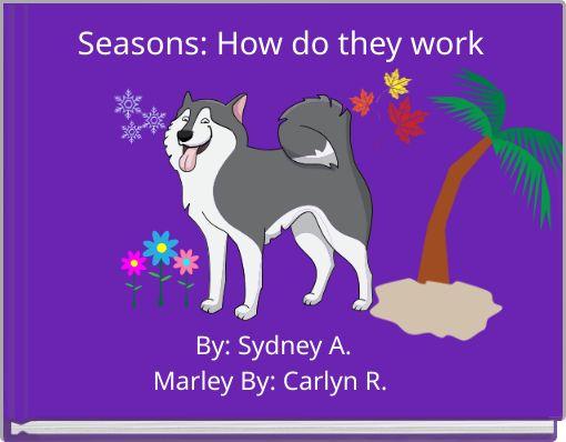 Seasons: How do they work