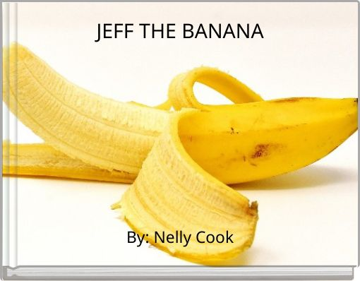 JEFF THE BANANA