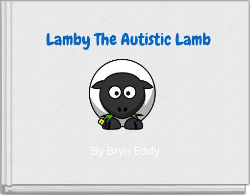 Lamby The Autistic Lamb
