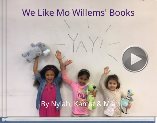 Book titled 'We Like Mo Willems' Books'