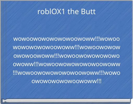 roblOX1 the Butt