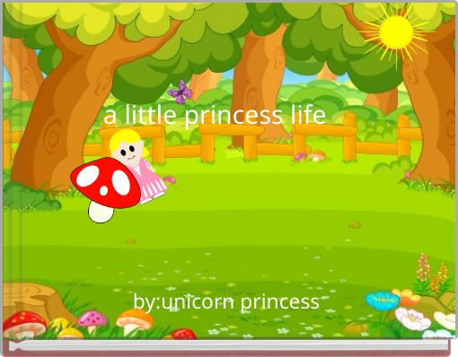 a little princess life