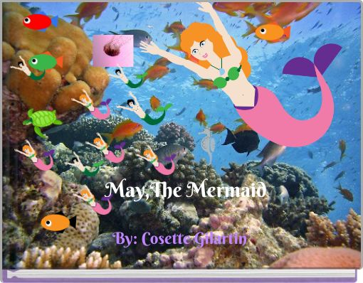 May,The Mermaid