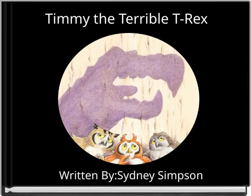 Timmy the Terrible T-Rex