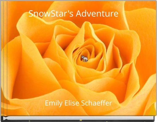 SnowStar's Adventure