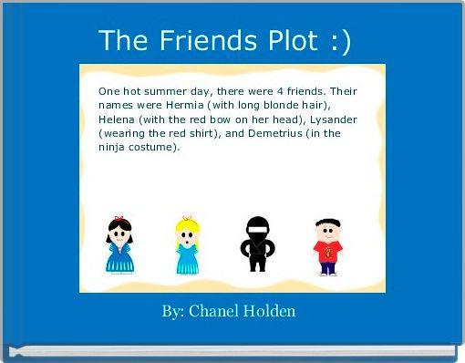 The Friends Plot :)