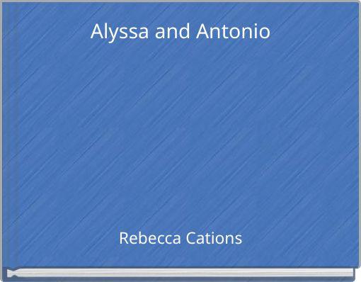 Alyssa and Antonio