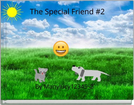 The Special Friend #2