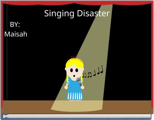 Singing Disaster