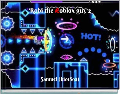 Robi the Roblox guy 2