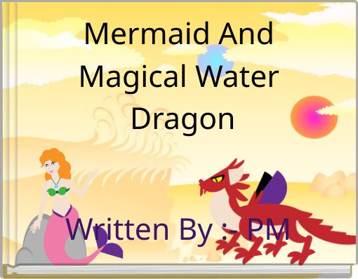 Mermaid  And Magical Water Dragon