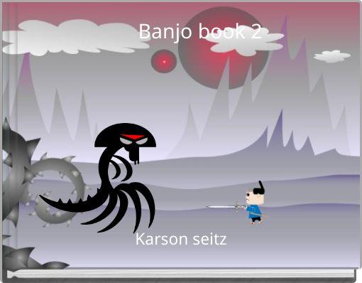 Banjo book 2