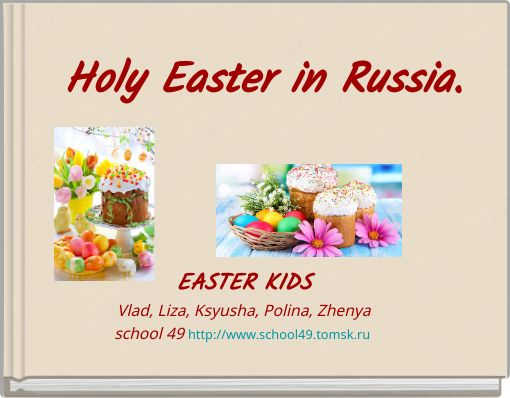 Holy Easter in Russia.