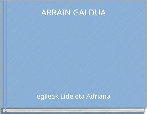 ARRAIN GALDUA