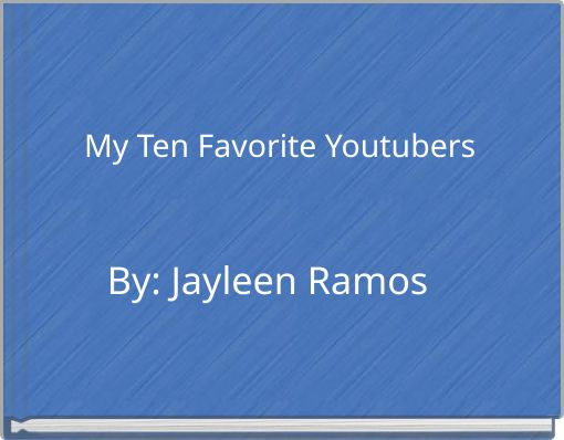 My Ten Favorite Youtubers