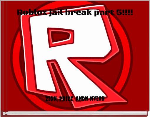 Roblox jail break part 5!!!!