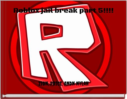 Roblox jail break part 5!!!!