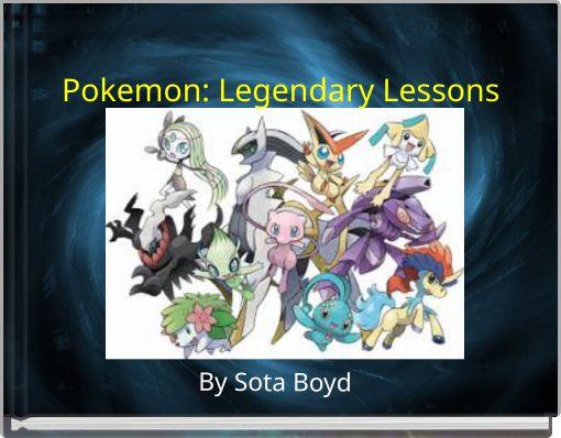 Pokemon: Legendary Lessons