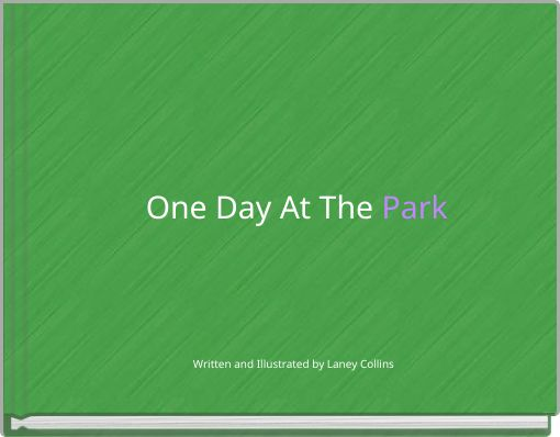 One Day At The Park