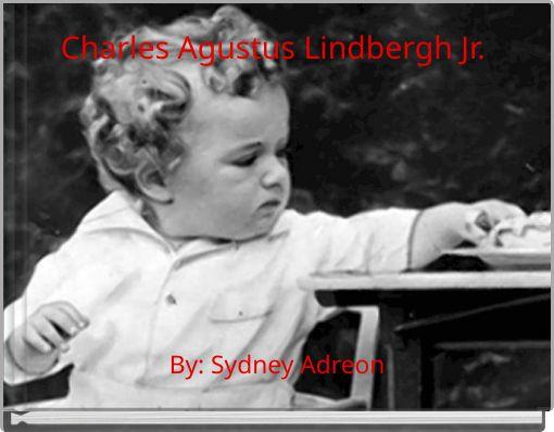 Charles Agustus Lindbergh Jr.