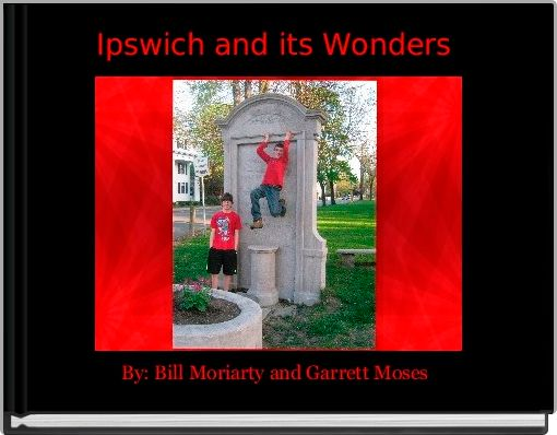 Ipswich and its Wonders
