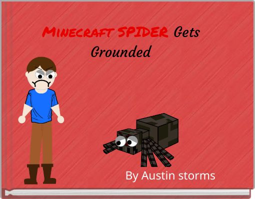 Minecraft SPIDER Gets Grounded