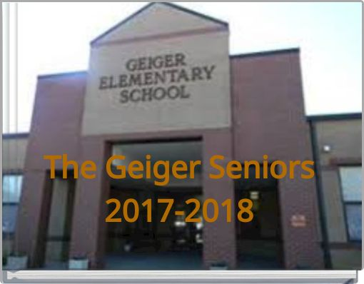 The Geiger Seniors2017-2018