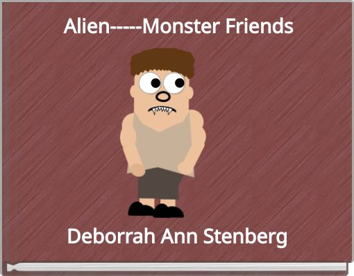 Alien-----Monster Friends