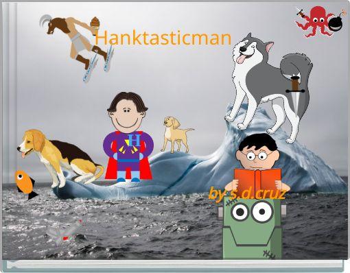 Hanktasticman